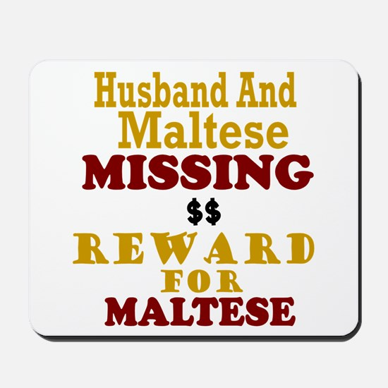 Husband & Maltese Missing Mousepad