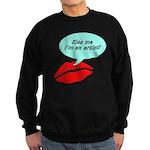 Kiss me I'm an artist Sweatshirt (dark)