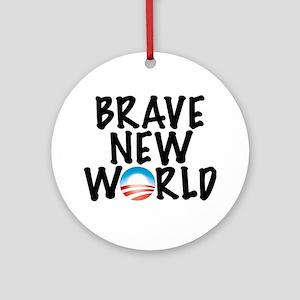 Brave New World Ornament (Round)