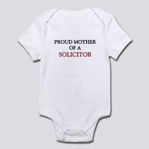 Proud Mother Of A SOLICITOR Infant Bodysuit