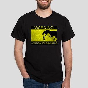Warning: Acrocanthosaurus Dark T-Shirt