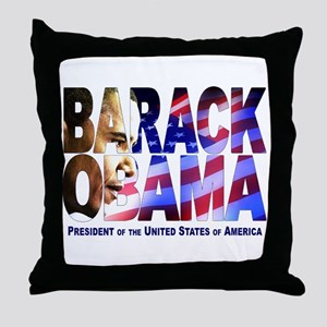 BARACK OBAMA! Throw Pillow