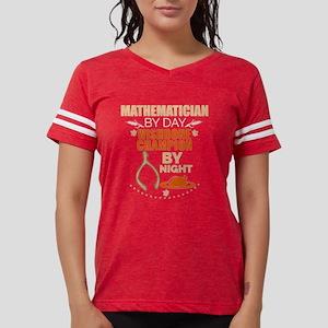 Mathematician by day Wishbone Champion by T-Shirt