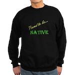 Proud to be Native Sweatshirt (dark)