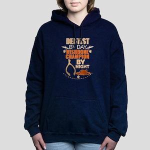 Dentist by day Wishbone Champion by nig Sweatshirt