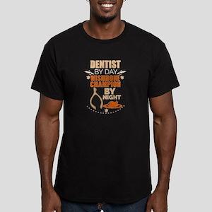 Dentist by day Wishbone Champion by night T-Shirt