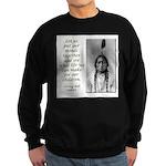 Sitting Bull Quote Sweatshirt (dark)