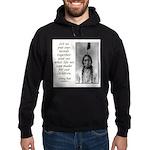 Sitting Bull Quote Hoodie (dark)