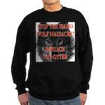 Stop the wolf massacre Sweatshirt (dark)