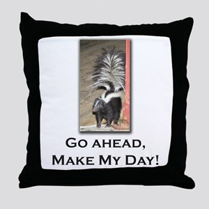 Make My Day Skunk Throw Pillow