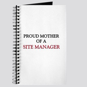 Proud Mother Of A SITE MANAGER Journal