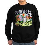 Plant a Garden Sweatshirt (dark)