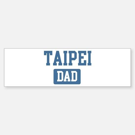 Taipei dad Bumper Bumper Bumper Sticker