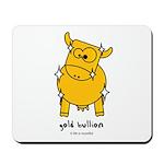 gold bullion Mousepad