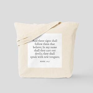 MARK  16:17 Tote Bag