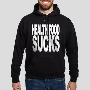 Health Food Sucks Hoodie (dark)