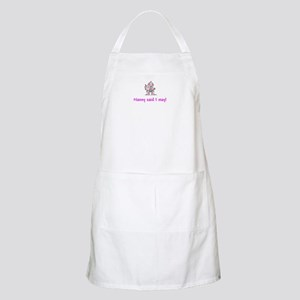 NANNY SAID I MAY! BBQ Apron