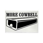 more cowbell Rectangle Magnet