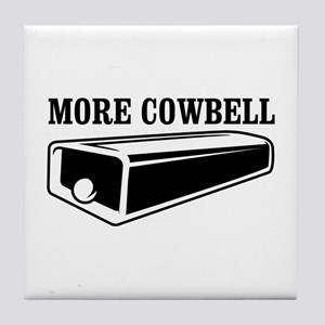 more cowbell Tile Coaster