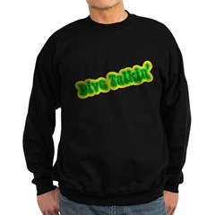https://i3.cpcache.com/product/335131118/dive_talkin_sweatshirt_dark.jpg?side=Front&color=Black&height=240&width=240