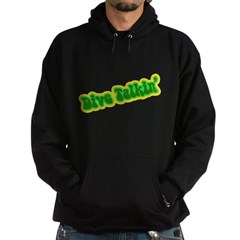 https://i3.cpcache.com/product/335131122/dive_talkin_hoodie_dark.jpg?side=Front&color=Black&height=240&width=240
