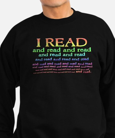 I Read Sweatshirt (dark)