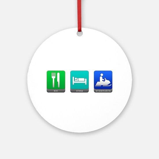 Eat, Sleep, Snowmobile Round Ornament