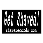 GET SHAVED! Rectangle Sticker
