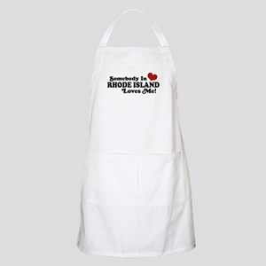 Somebody in Rhode Island Loves me BBQ Apron