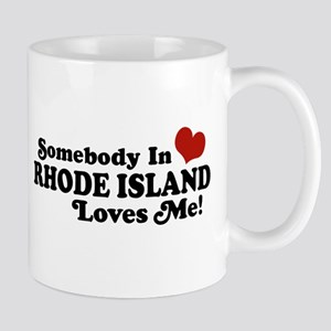 Somebody in Rhode Island Loves me Mug