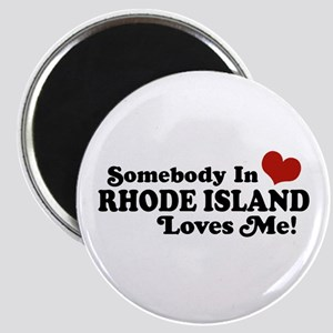 Somebody in Rhode Island Loves me Magnet