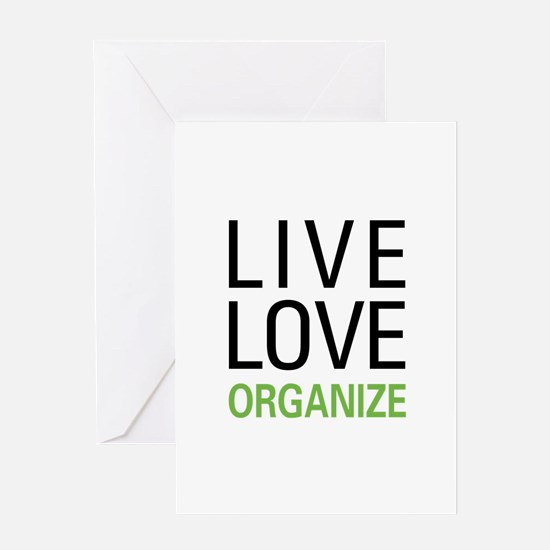 Live Love Organize Greeting Card