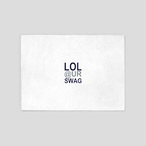 LOL @ UR SWAG 5'x7'Area Rug