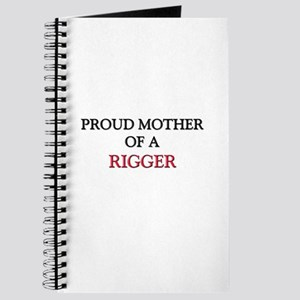Proud Mother Of A RIGGER Journal