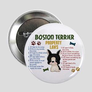 "Boston Terrier Property Laws 4 2.25"" Button"