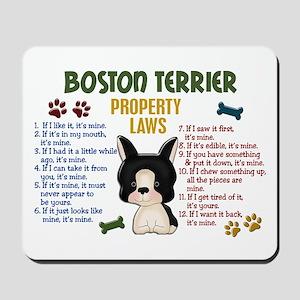 Boston Terrier Property Laws 4 Mousepad