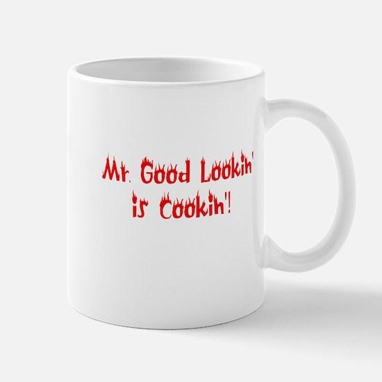 Mr Good Lookin' is Cookin' Mug