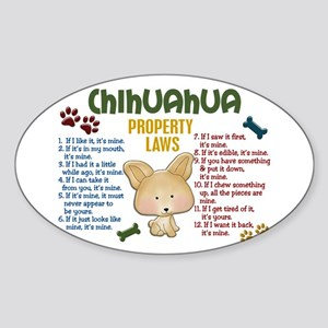 Chihuahua Property Laws 4 Oval Sticker