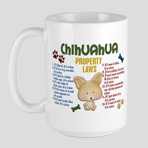 Chihuahua Property Laws 4 Large Mug
