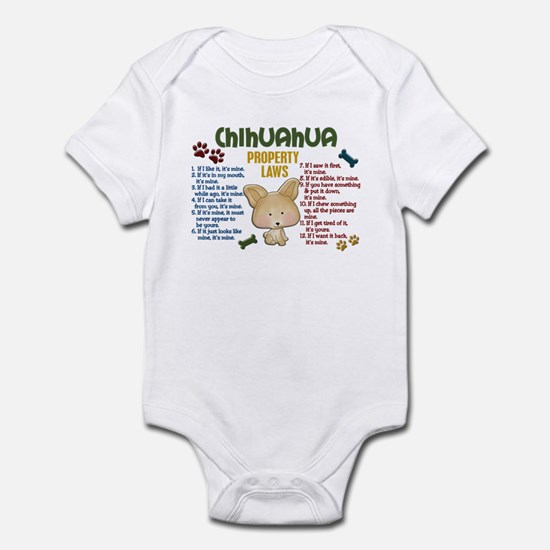 Chihuahua Property Laws 4 Infant Bodysuit