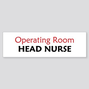 OR Head Nurse Bumper Sticker