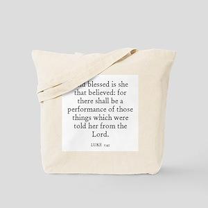 LUKE  1:45 Tote Bag