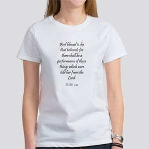 LUKE 1:45 Women's T-Shirt