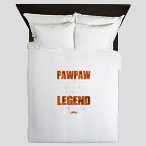 Pawpaw Is My Name Becoming A Legend Is Queen Duvet