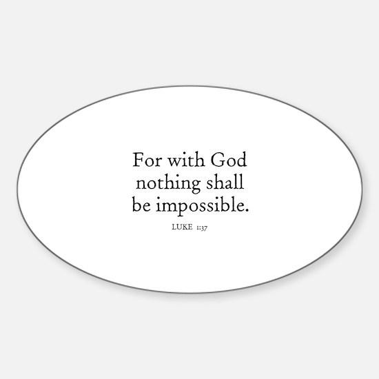 LUKE 1:37 Oval Decal