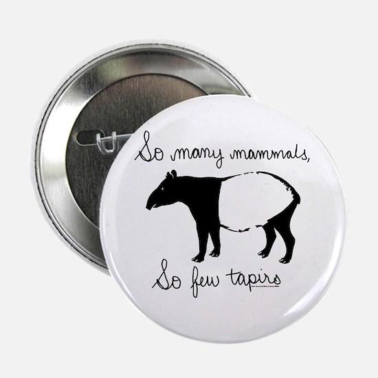 So few Tapirs Button