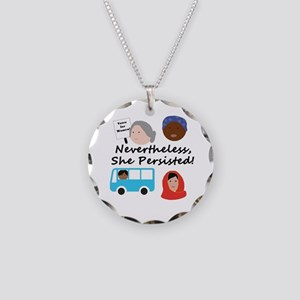 Nevertheless, she persisted Necklace Circle Charm