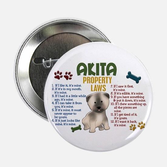 "Akita Property Laws 4 2.25"" Button"
