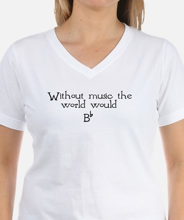 Without Music The World Would Shirt