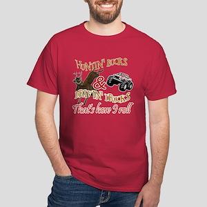 Drivin' Trucks & Huntin' Bucks Dark T-Shirt